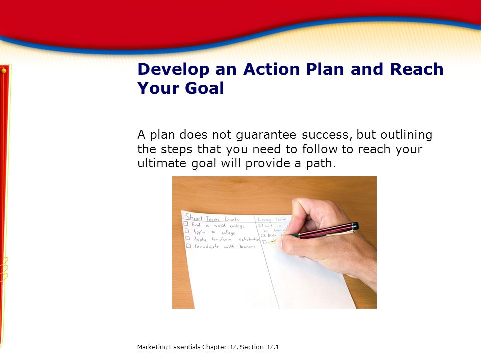 Develop an Action Plan and Reach Your Goal
