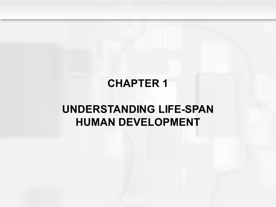 chapter notes life span development Research stories for lifespan development  socratic teaching method, or for  experienced professors who have grown tired of a traditional lecture approach.