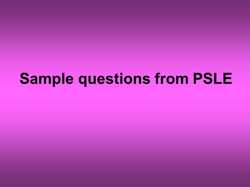 Sample questions from PSLE