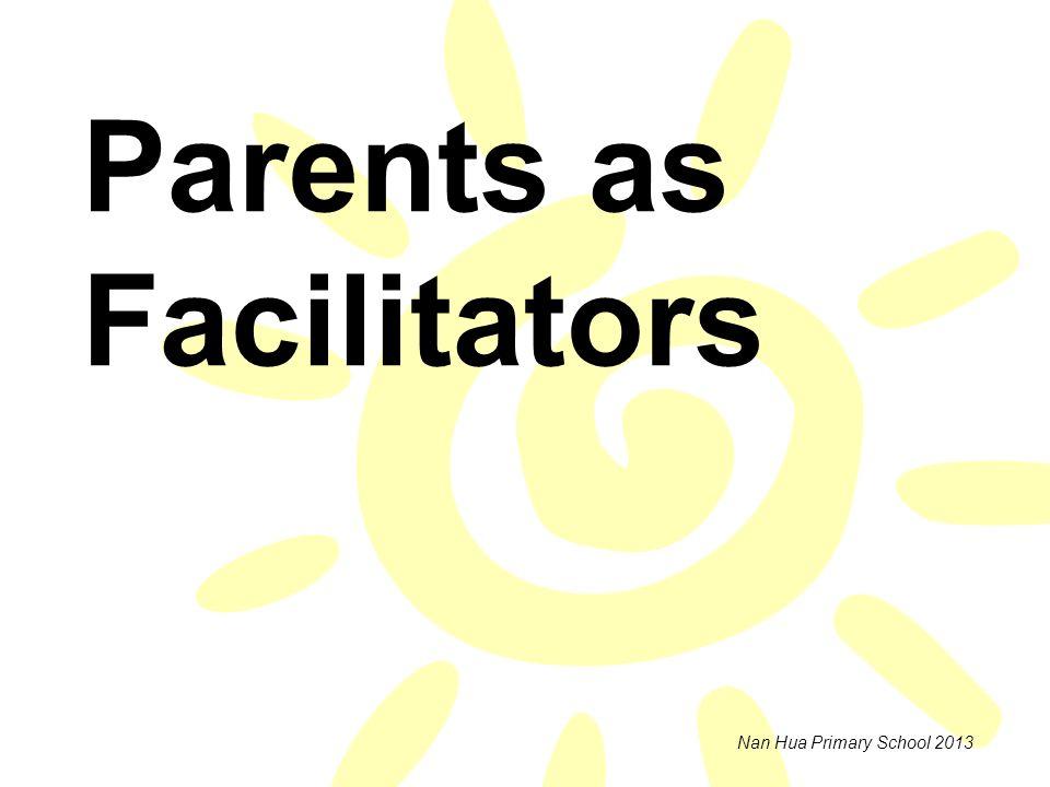 Parents as Facilitators