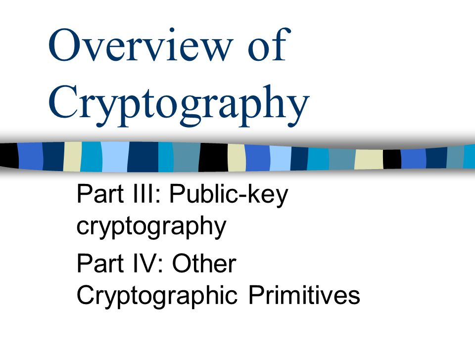 an overview of cryptography View notes - an-overview-cryptography from cs 2105 at national university of singapore 9/1/2010 an overview of cryptography an overview of cryptography gary c kessler 30 june 2010 (original.