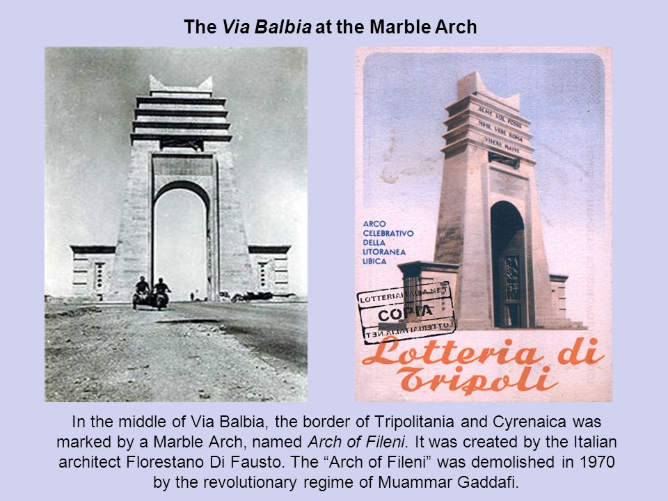 The Via Balbia at the Marble Arch