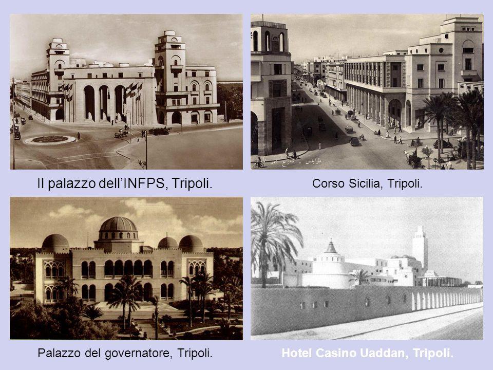 Il palazzo dell'INFPS, Tripoli.