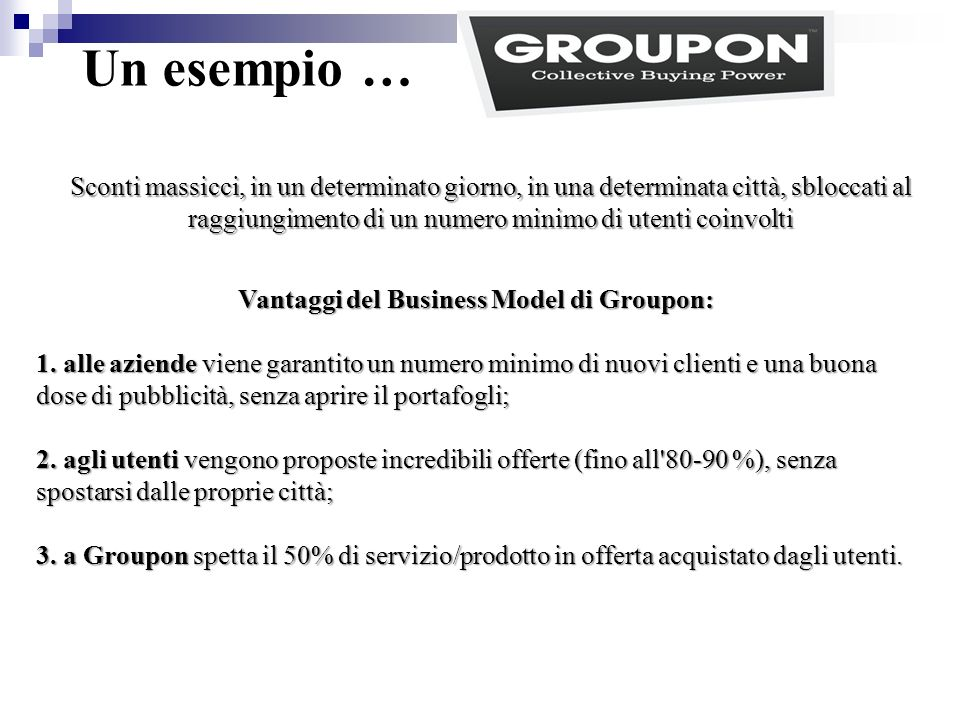 Vantaggi del Business Model di Groupon: