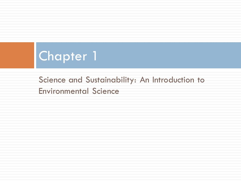 an analysis of the introduction to the environmental science and sustainability Curriculum: environmental technology & sustainability, ms  envt 601,  introduction to environmental technology, 3 the course focuses on fundamental .