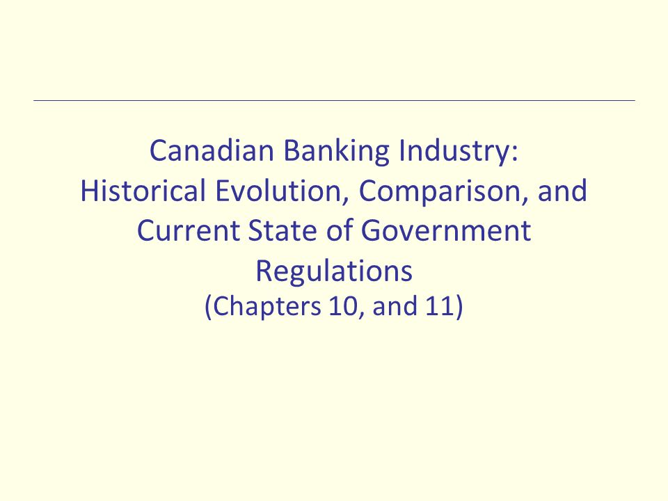 canadian banking industry historical evolution comparison and