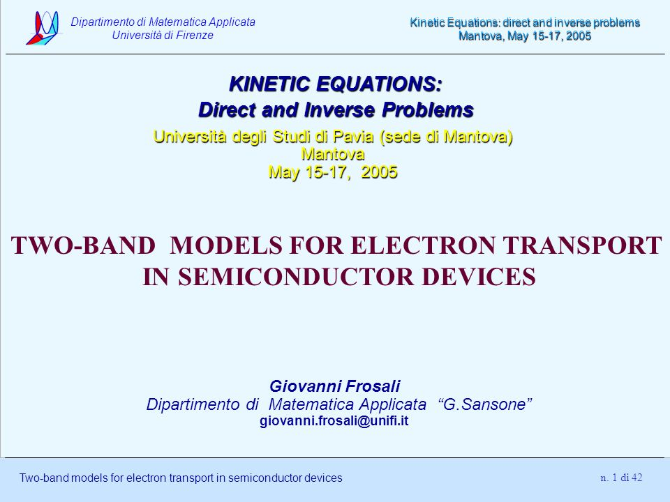TWO-BAND MODELS FOR ELECTRON TRANSPORT IN SEMICONDUCTOR DEVICES