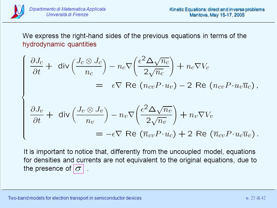 We express the right-hand sides of the previous equations in terms of the hydrodynamic quantities