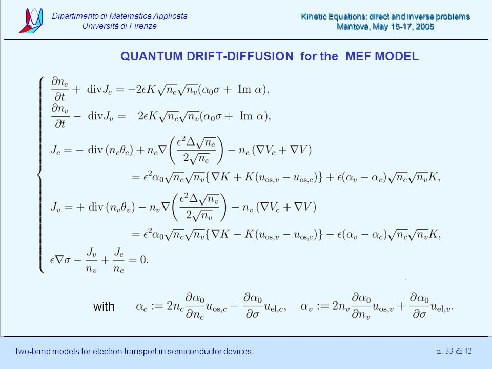 QUANTUM DRIFT-DIFFUSION for the MEF MODEL
