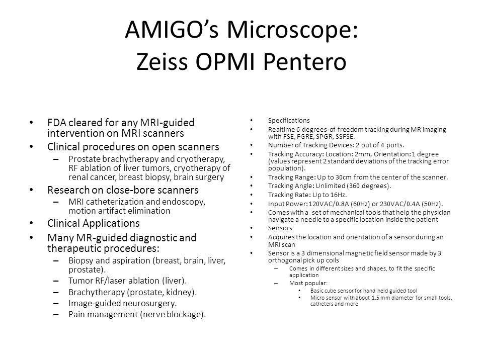 AMIGO's Microscope: Zeiss OPMI Pentero