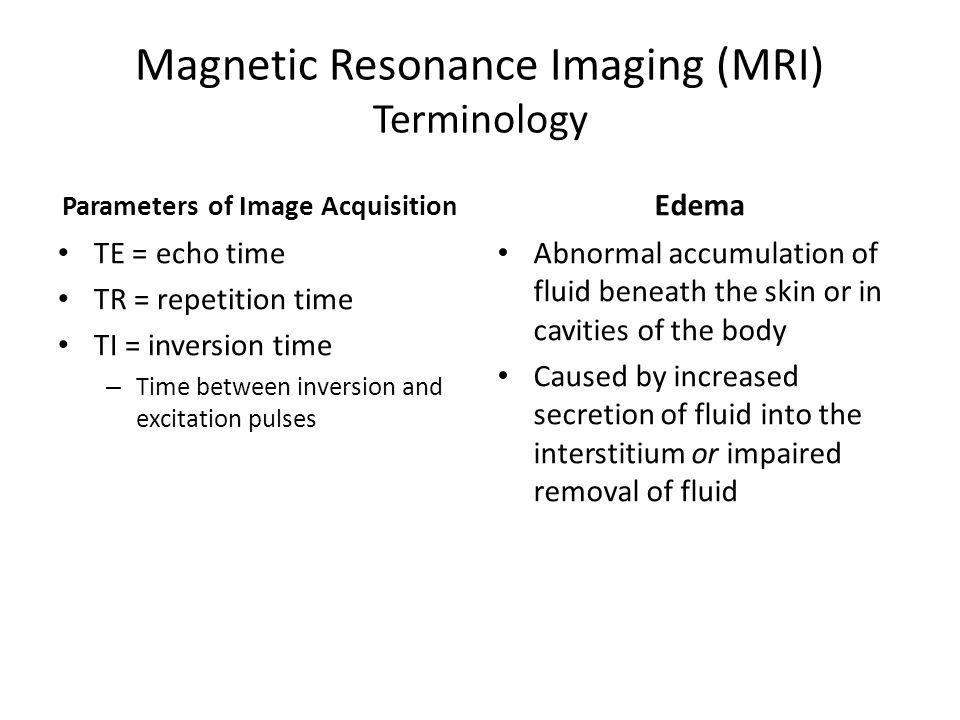 Magnetic Resonance Imaging (MRI) Terminology