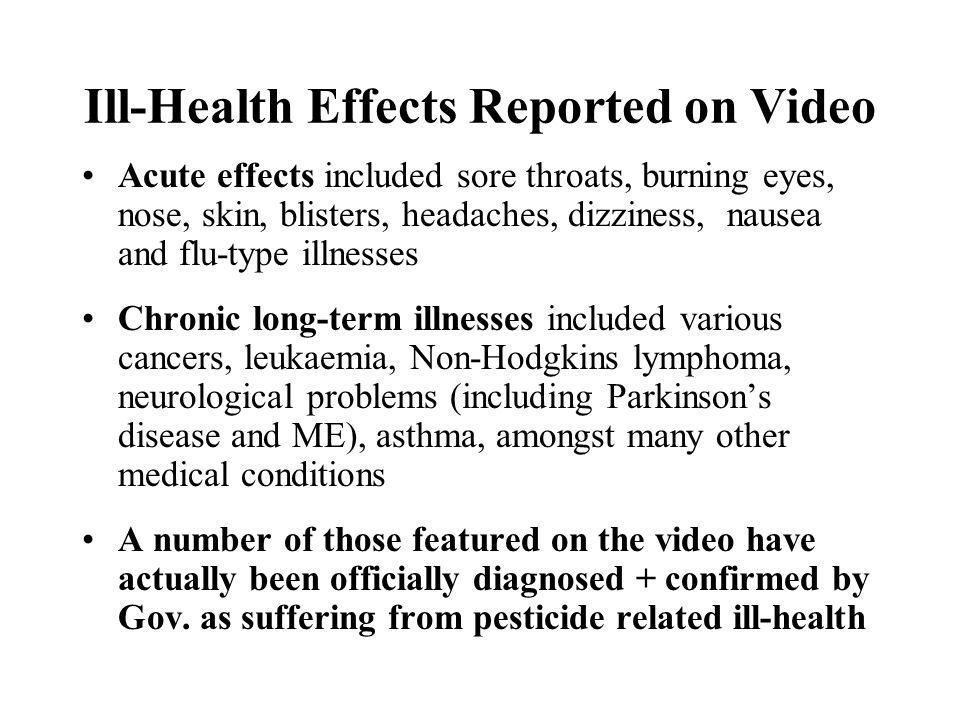 Ill-Health Effects Reported on Video