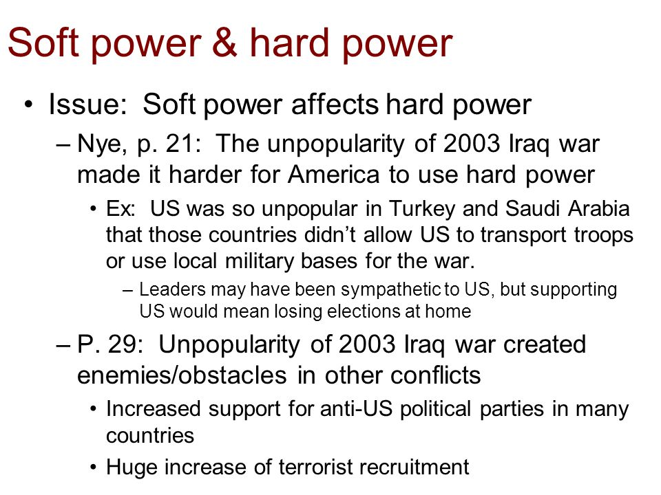 soft and hard power Soft power is culture and diplomacy (this could include development investments) hard power is military power tanks, planes, and people in the military this also helps demonstrate the.