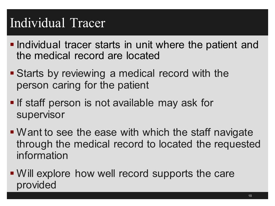 Joint Commission Tracers 2011 What Hospitals Need to Know - ppt download
