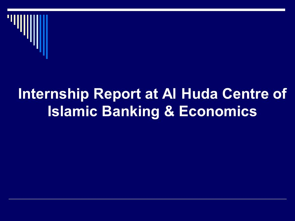 internship report on icb islamic bank This report and internship program has familiarized me with the practical   siddique and islam (2001) states that banking sector of bangladesh is one of   islami bank limited jamuna bank limited icb islami bank and.