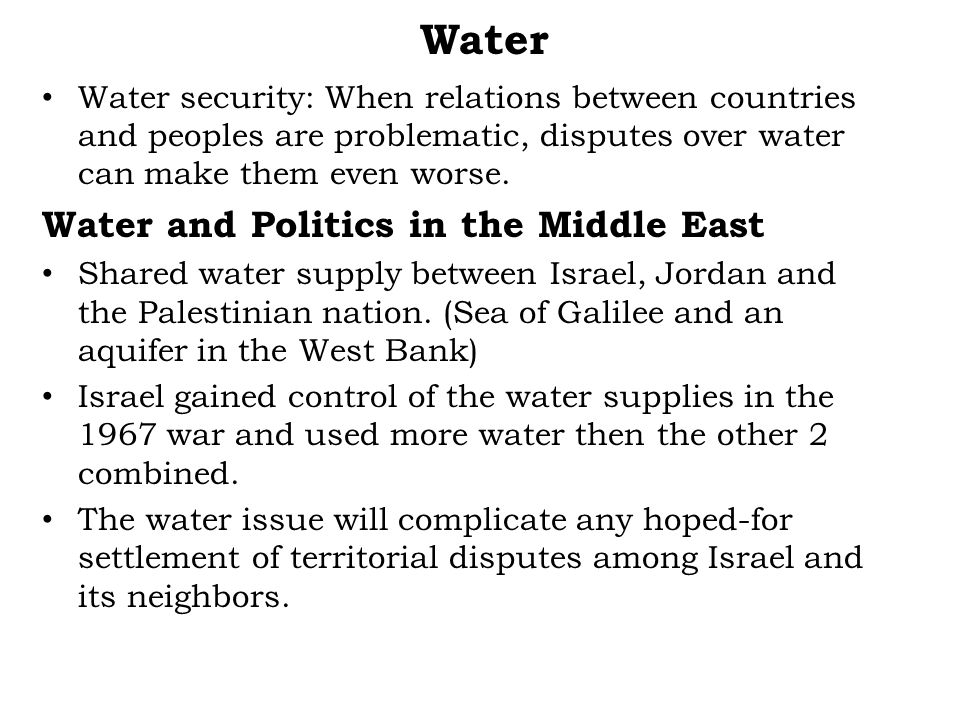 Water Water and Politics in the Middle East