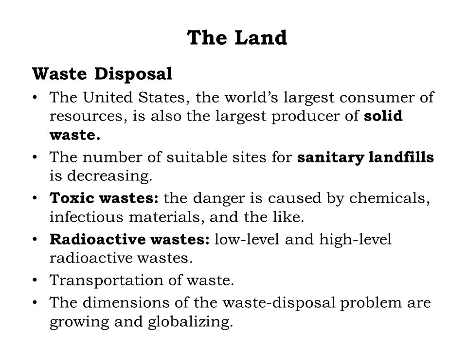 The Land Waste Disposal