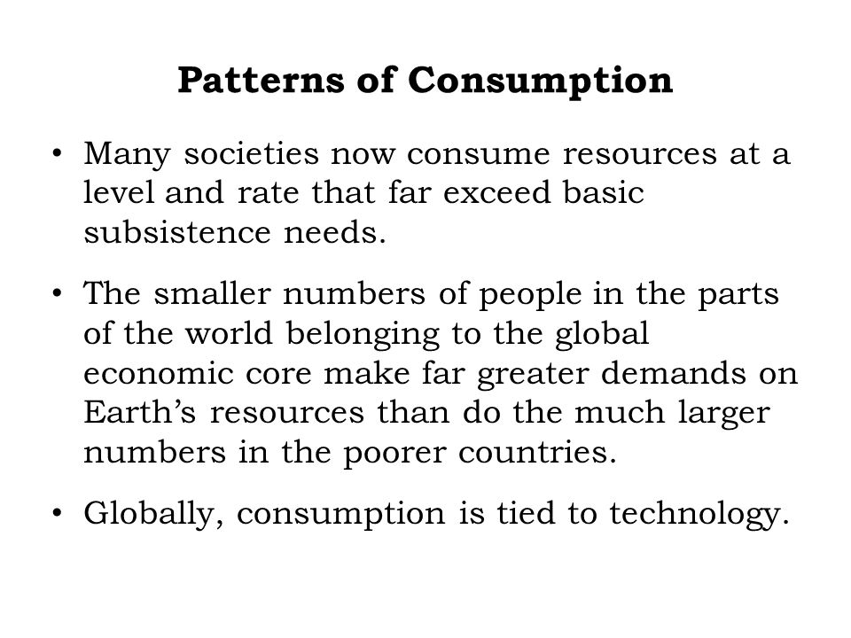 Patterns of Consumption