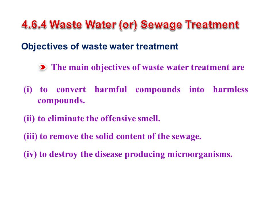 4.6.4 Waste Water (or) Sewage Treatment
