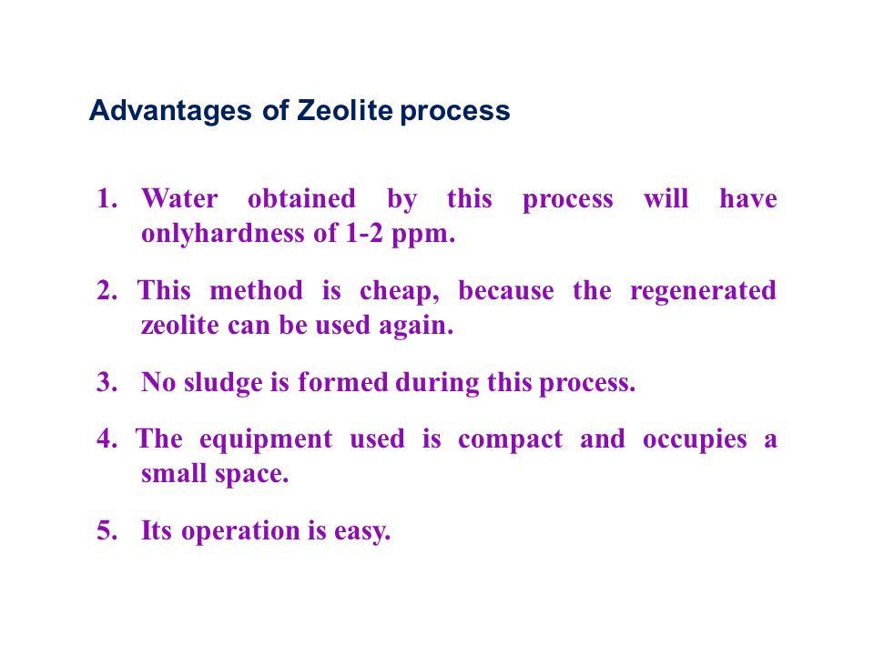 Advantages of Zeolite process