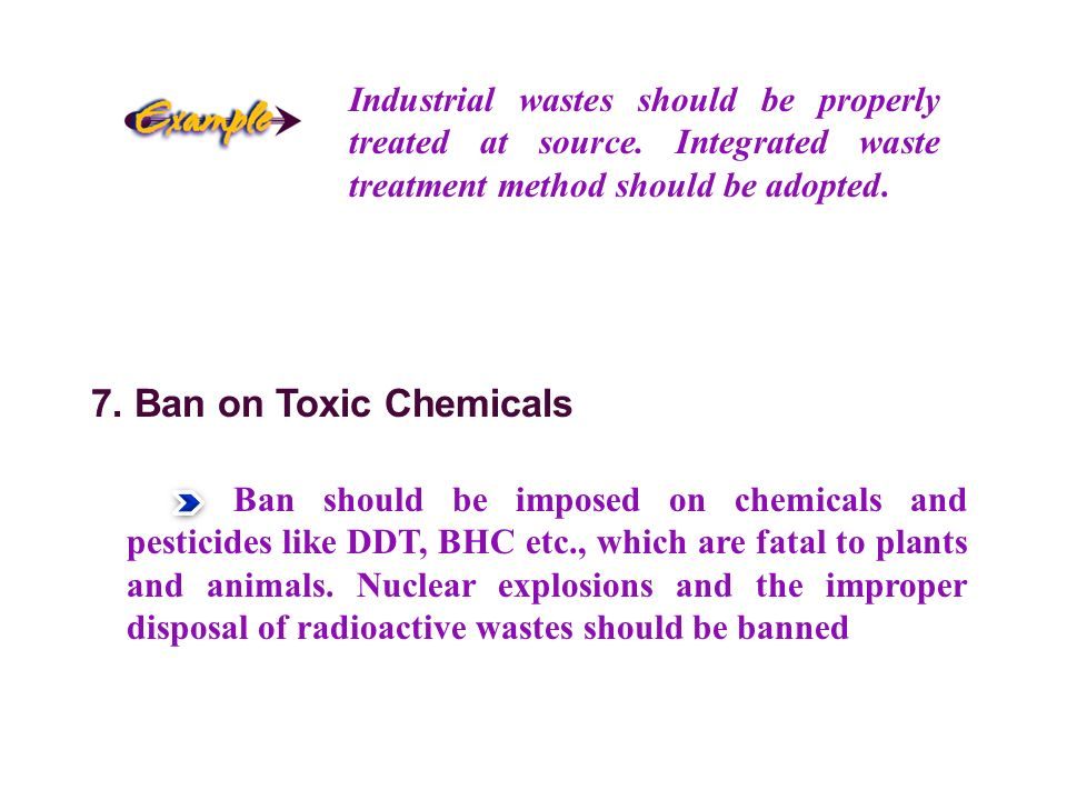 Industrial wastes should be properly treated at source