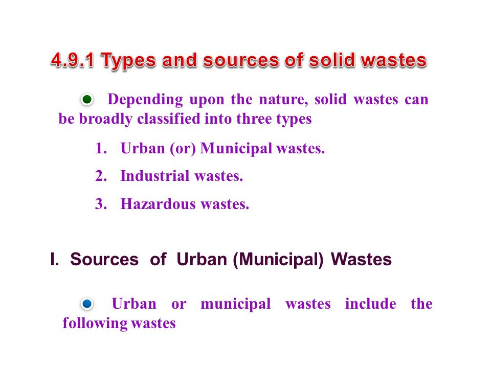 4.9.1 Types and sources of solid wastes