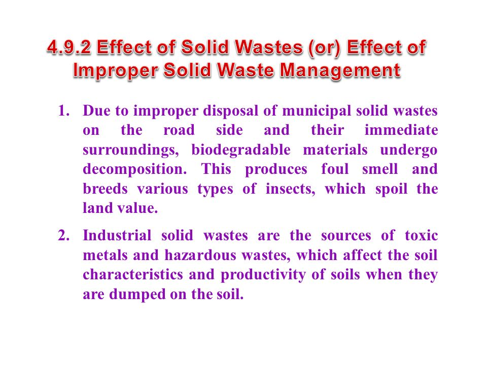 4.9.2 Effect of Solid Wastes (or) Effect of