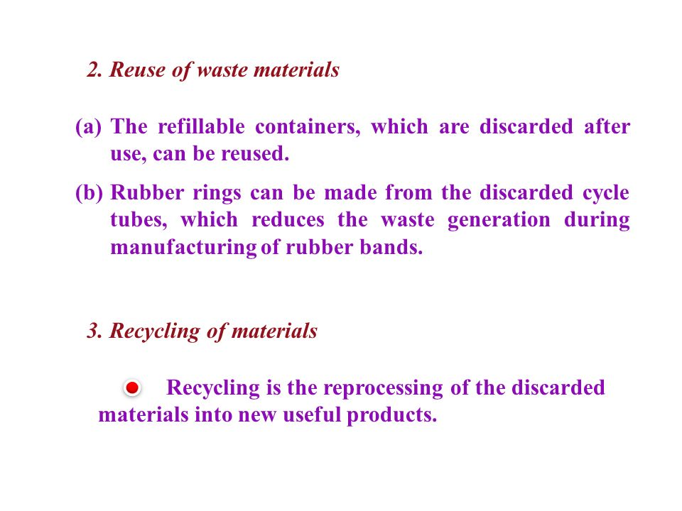 2. Reuse of waste materials