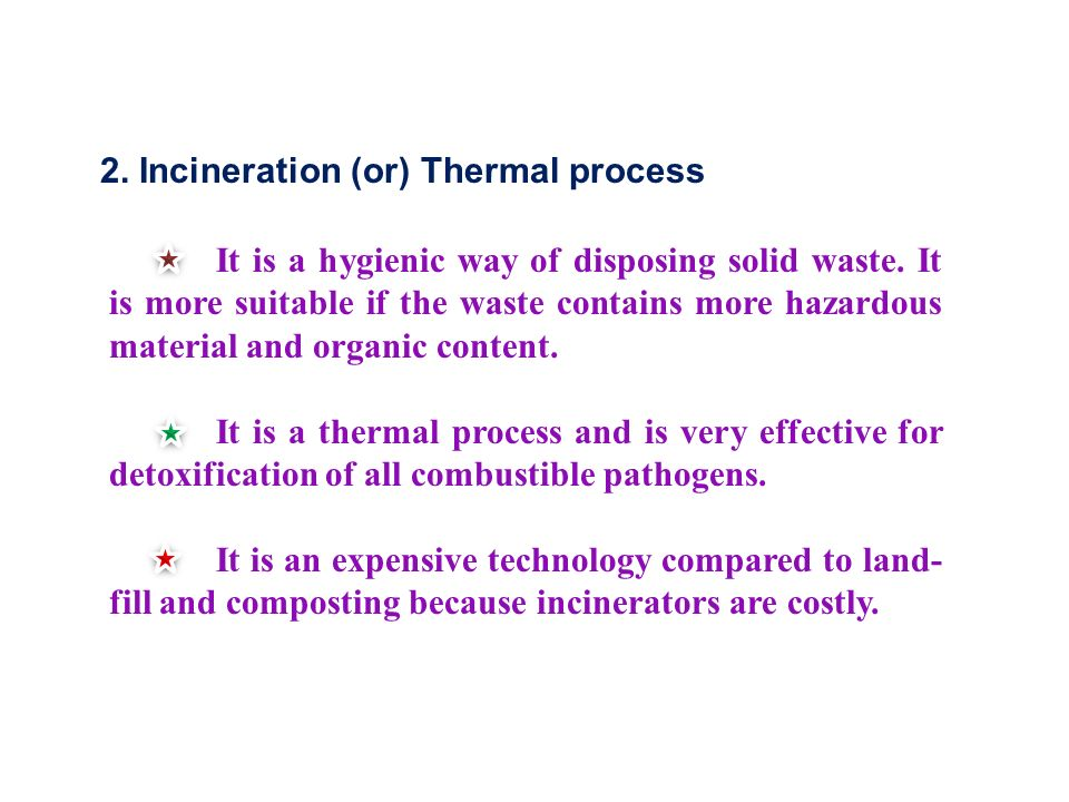 2. Incineration (or) Thermal process