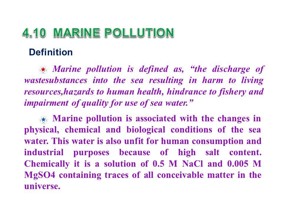 4.10 MARINE POLLUTION Definition