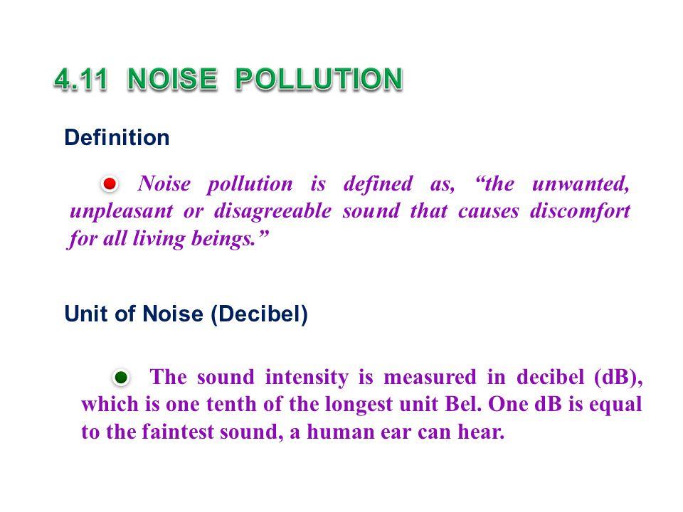4.11 NOISE POLLUTION Definition