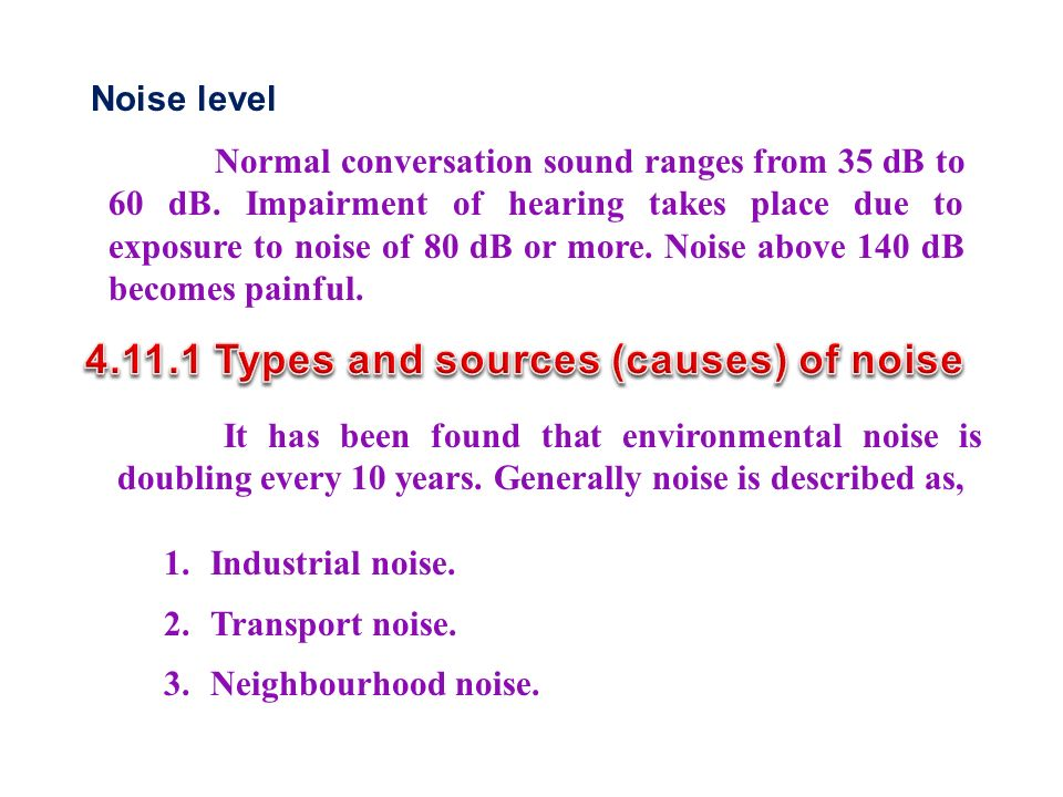 4.11.1 Types and sources (causes) of noise