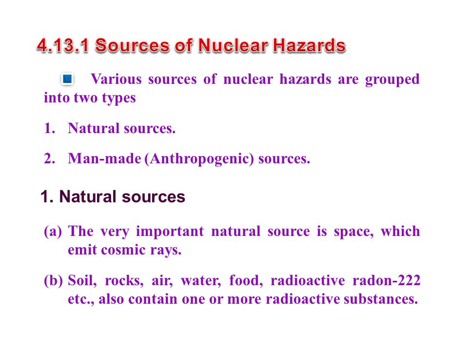 4.13.1 Sources of Nuclear Hazards