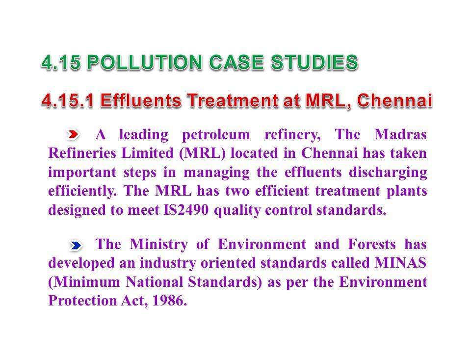 4.15 POLLUTION CASE STUDIES 4.15.1 Effluents Treatment at MRL, Chennai