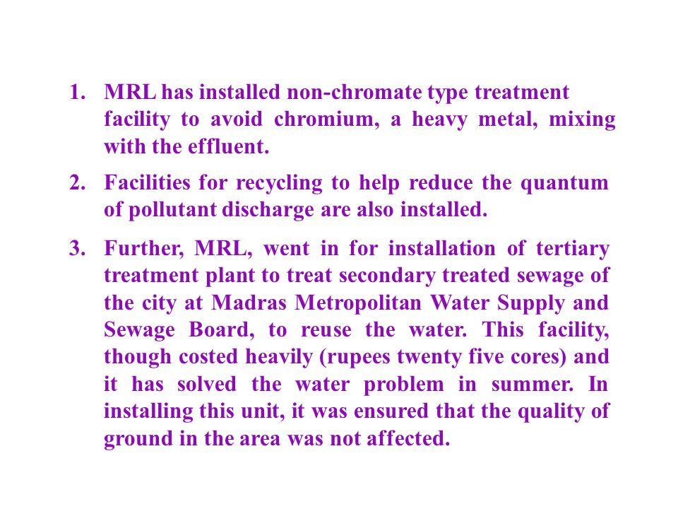 1. MRL has installed non-chromate type treatment