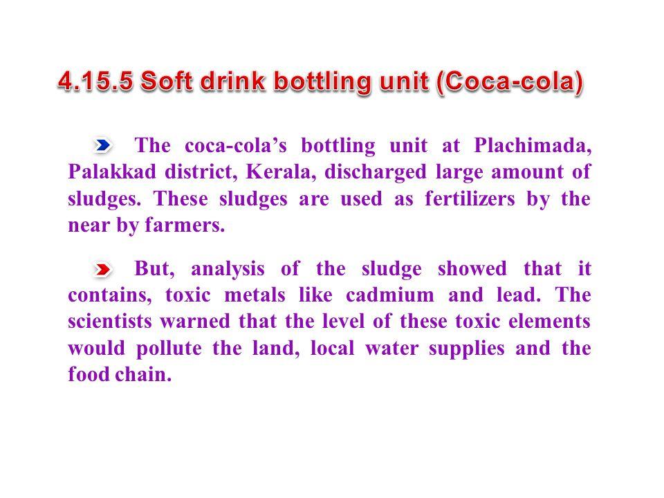 4.15.5 Soft drink bottling unit (Coca-cola)