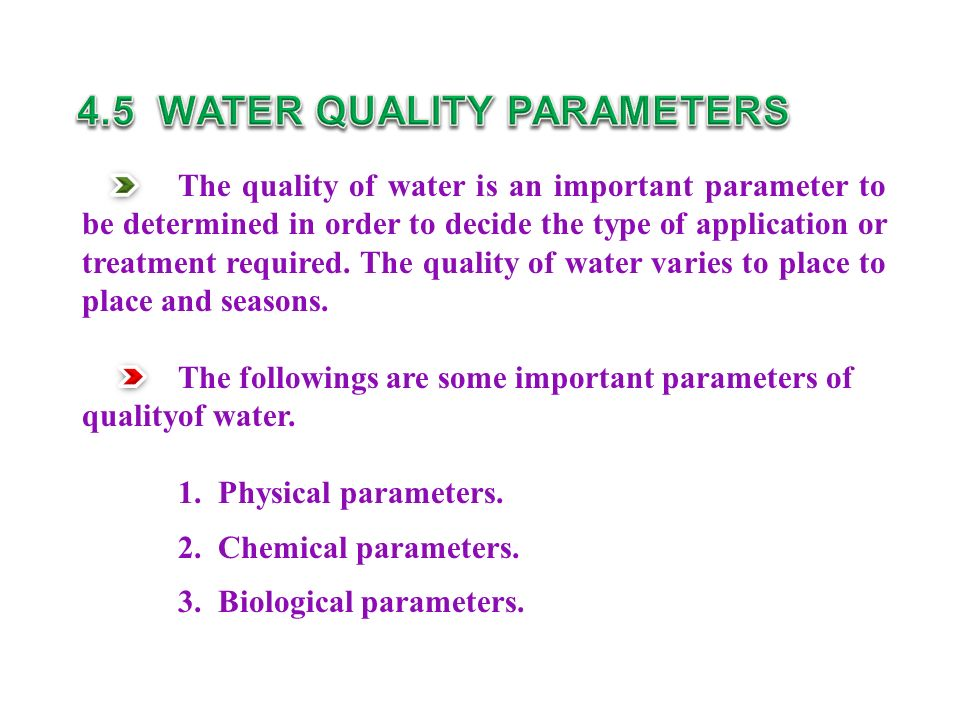 4.5 WATER QUALITY PARAMETERS