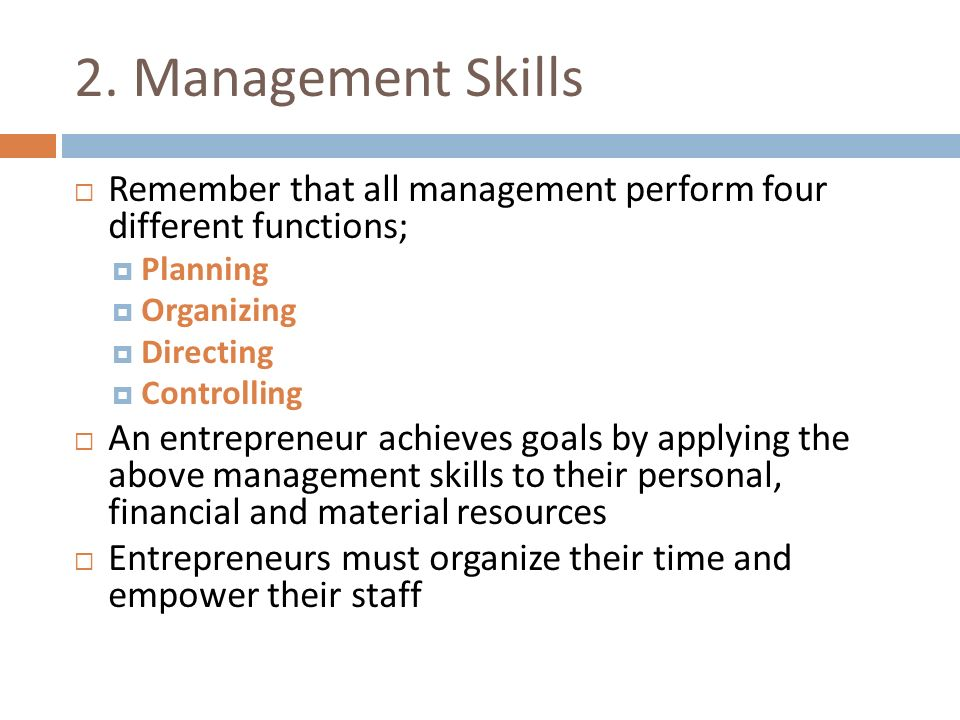 management skills entrepreneurship Provide the knowledge, skills and attitudes in entrepreneurship skills training in entrepreneurship skills training in the vocational and technical education training that will best meet the ghanaian economy.