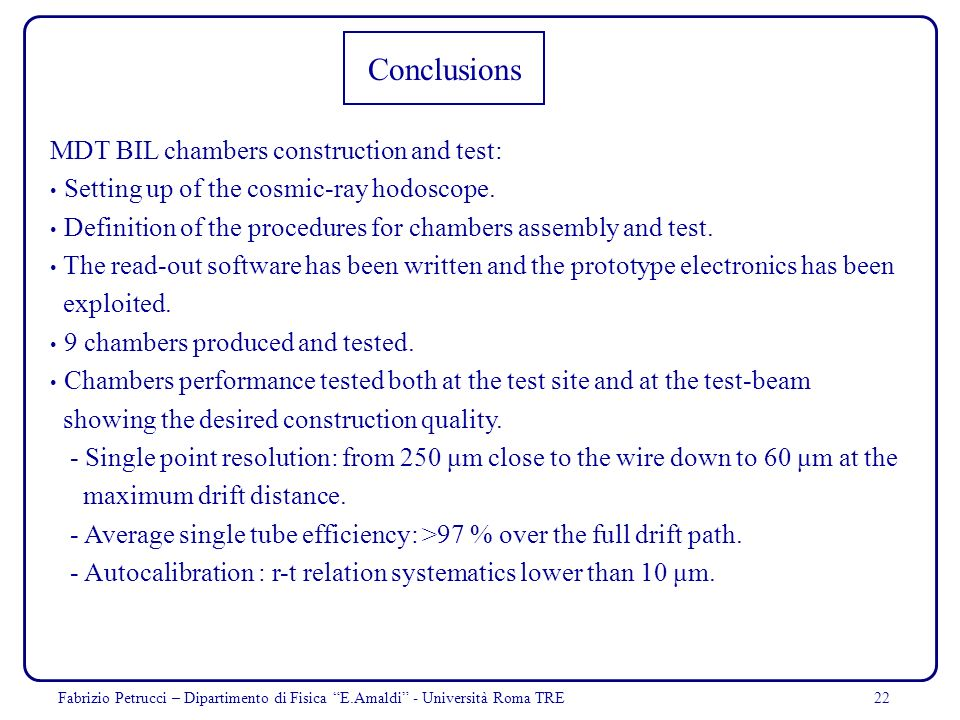 Conclusions MDT BIL chambers construction and test: