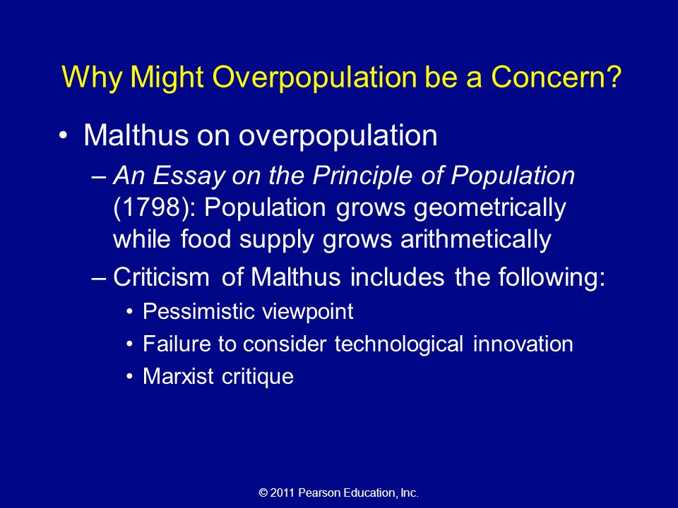 an essay on the principle of population anonymously in 1798 The argument in thomas robert malthus's essay on population, the first edition of which was published anonymously in 1798, is one of the most dramatic in the.