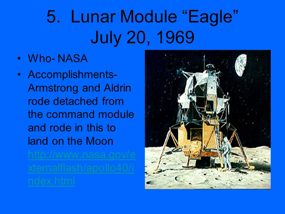 5. Lunar Module Eagle July 20, 1969