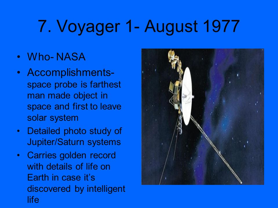 7. Voyager 1- August 1977 Who- NASA