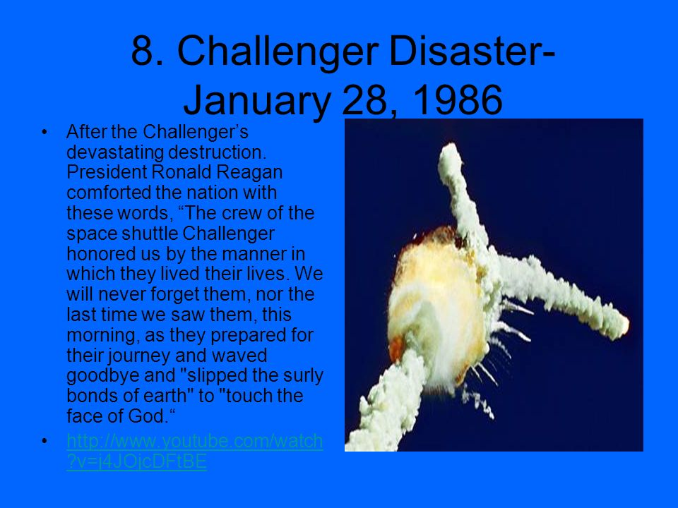8. Challenger Disaster- January 28, 1986