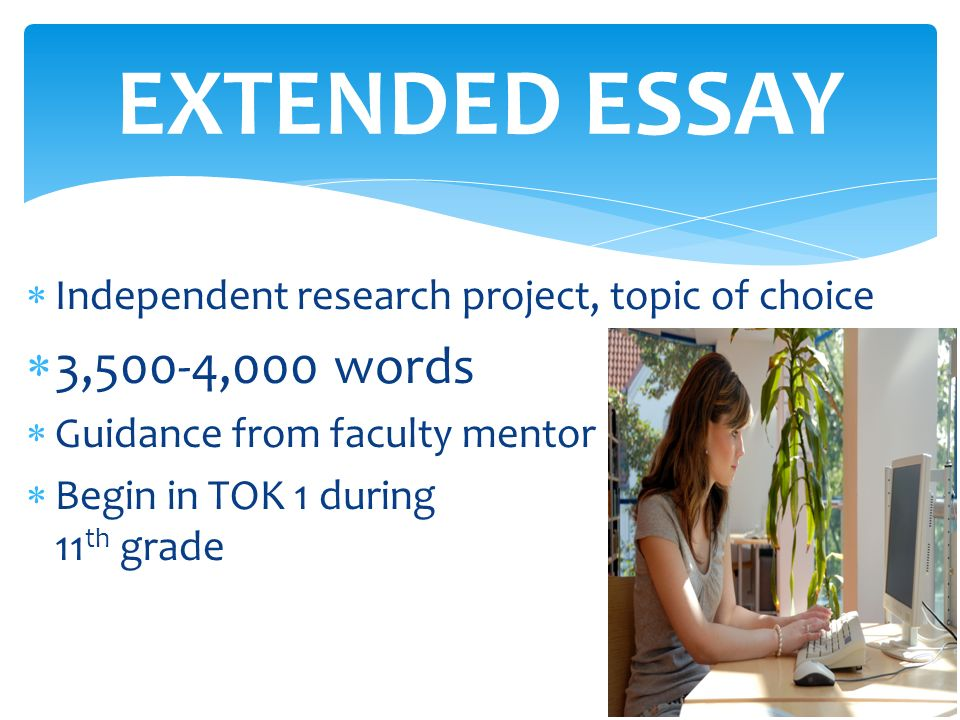 extended essay research A student guide to writing the extended essay writing work out a structure for the essay during the research process, and while writing.