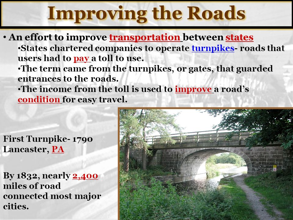 Improving the Roads An effort to improve transportation between states