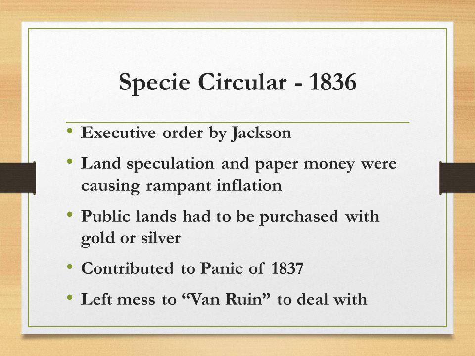 Specie Circular - 1836 Executive order by Jackson