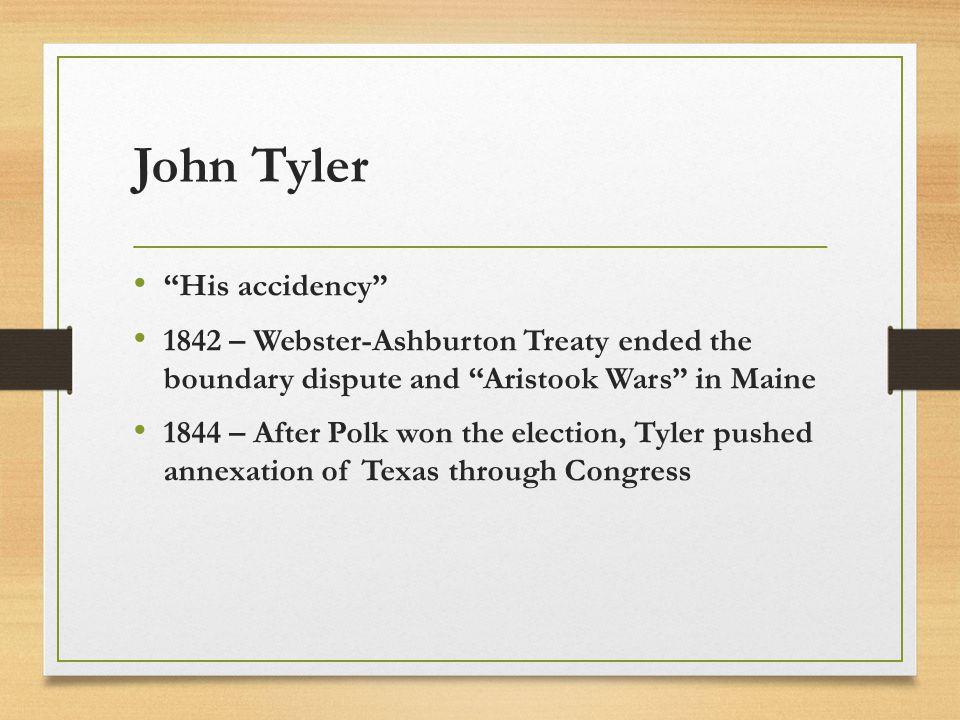 John Tyler His accidency