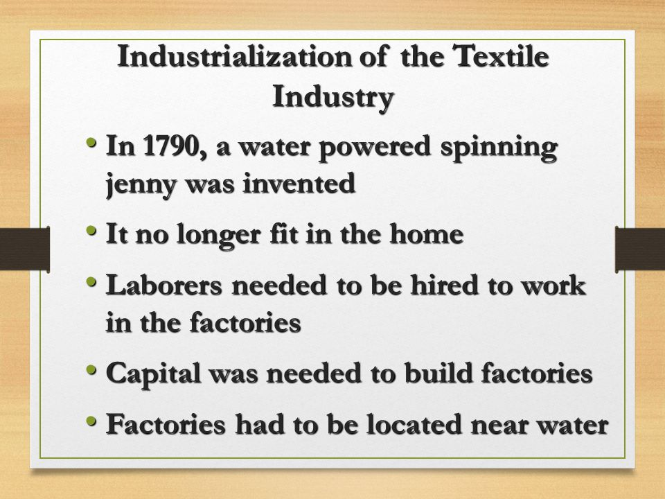 Industrialization of the Textile Industry