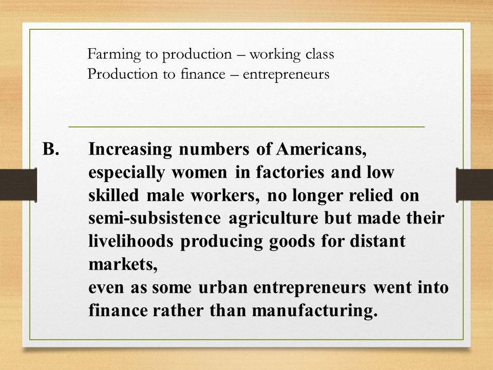 Farming to production – working class