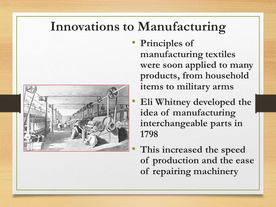 Innovations to Manufacturing